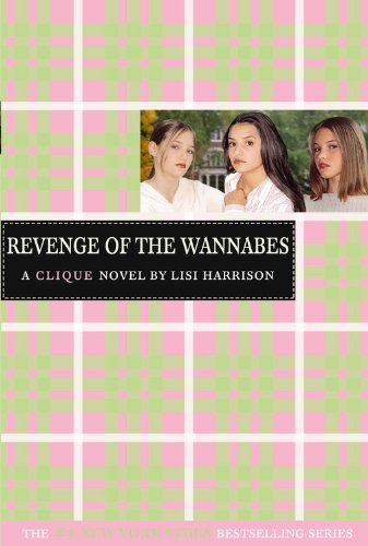 The Clique: Revenge of the Wannabes 3