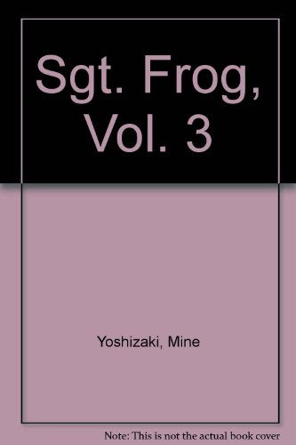 9781417674374: Sgt. Frog, Vol. 3