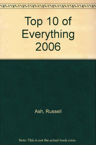 9781417675098: Top 10 of Everything 2006