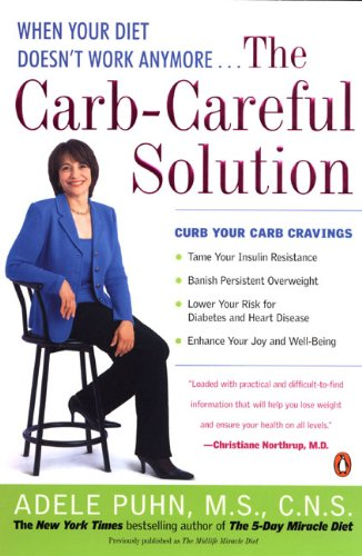 9781417677733: Carb-Careful Solution: When Your Diet Doesn't Work Anymore