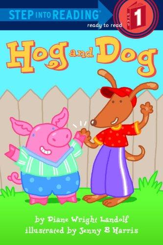 Hog And Dog (Turtleback School & Library Binding Edition) (Step Into Reading: Step 1 (Prebound)...
