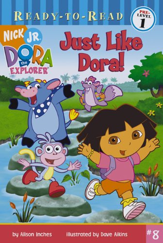 Just Like Dora! (Turtleback School & Library: Alison Inches
