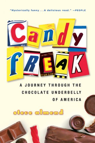 9781417682348: Candyfreak: A Journey Through the Chocolate Underbelly of America