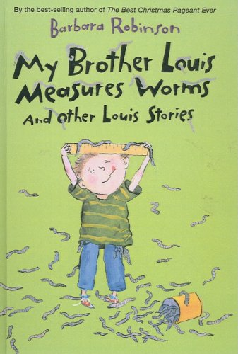 9781417686070: My Brother Louis Measures Worms: And Other Louis Stories (Charlotte Zolotow Books)