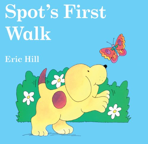 9781417687152: Spot's First Walk (Turtleback School & Library Binding Edition)