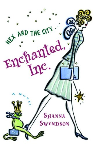 Enchanted, Inc. (Katie Chandler, Book 1) (1417688637) by Shanna Swendson