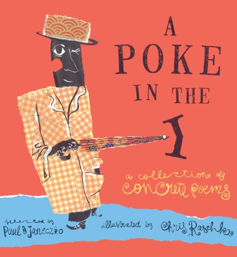 9781417689538: A Poke In The I: A Collection Of Concrete Poems (Turtleback School & Library Binding Edition)