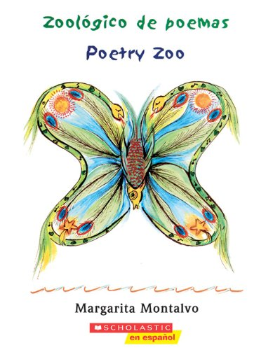 Zoologico De Poemas/Poetry Zoo (Turtleback School & Library Binding Edition): Margarita ...