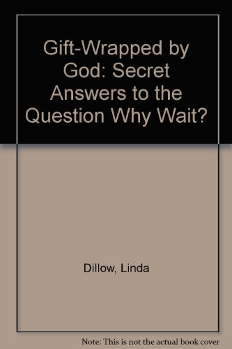 9781417690862: Gift-Wrapped by God: Secret Answers to the Question