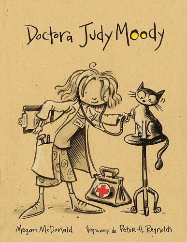9781417691319: Doctora Judy Moody/Judy Moody, M.d., the Doctor Is in (Turtleback School & Library Binding Edition) (Judy Moody (Spanish Sagebrush)) (Spanish Edition)