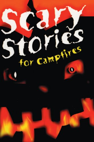 Scary Stories for Campfires (Turtleback School & Library Binding Edition): A. Myers