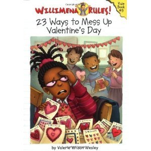 9781417692729: Willimena Rules #5: 23 Ways to Mess Up Valentine's Day (Willimena Rules! (PB))