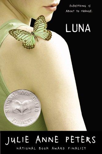 Luna (Turtleback School & Library Binding Edition): Peters, Julie Anne