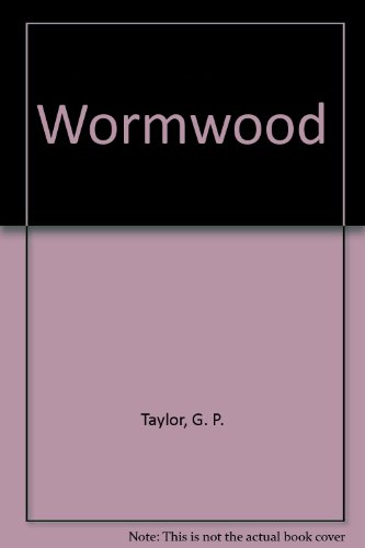 Wormwood (1417694106) by G. P. Taylor