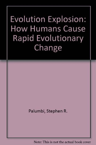 9781417694198: Evolution Explosion: How Humans Cause Rapid Evolutionary Change