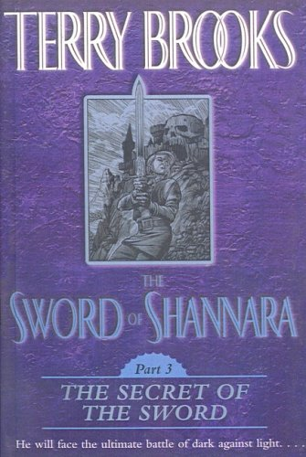 The Secret of the Sword (Sword of Shannara) (1417697075) by Brooks, Terry