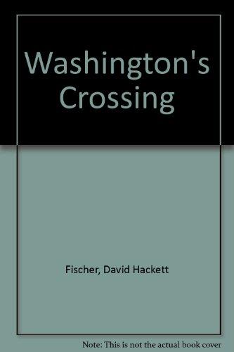 Washington's Crossing: David Hackett Fischer