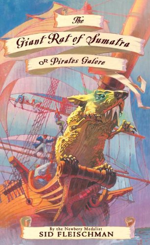 The Giant Rat Of Sumatra Or Pirates Galore (Turtleback School & Library Binding Edition): ...
