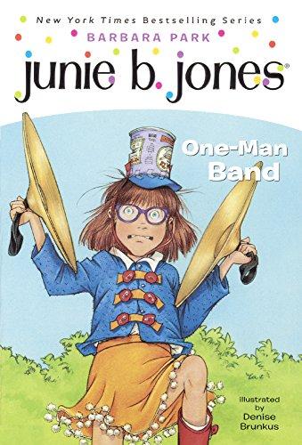 9781417699933: Junie B., First Grader: One-Man Band (Junie B. Jones, Book 22)