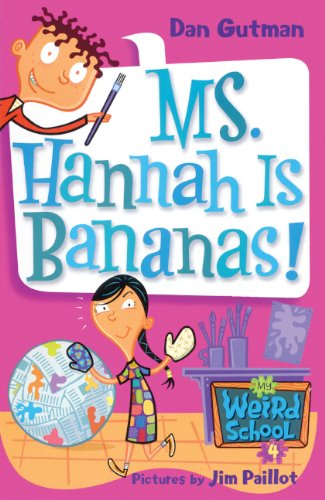 9781417700899: Ms. Hannah Is Bananas! (Turtleback School & Library Binding Edition) (My Weird School)