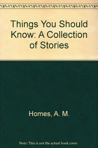 9781417701025: Things You Should Know: A Collection of Stories