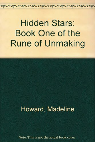 9781417701377: Hidden Stars: Book One of the Rune of Unmaking