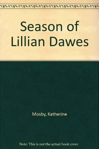 9781417702138: Season of Lillian Dawes