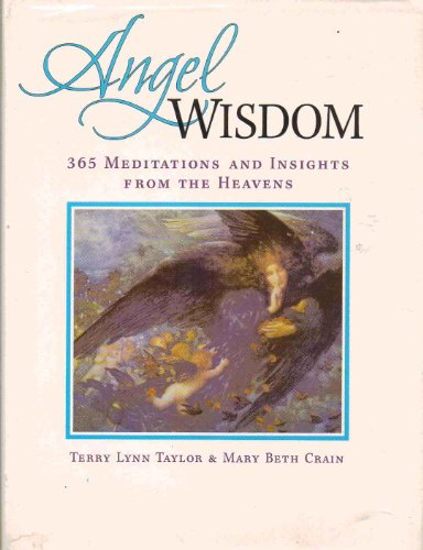 9781417702572: Angel Wisdom: 365 Meditations and Insights from the Heavens