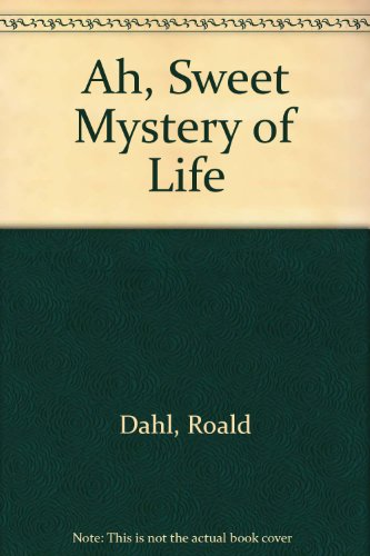 9781417703050: Ah, Sweet Mystery of Life