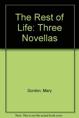 9781417703173: The Rest of Life: Three Novellas