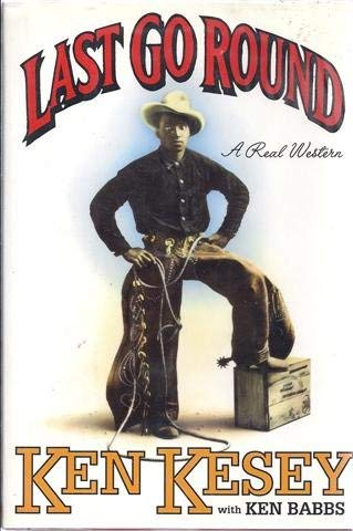 9781417703388: Last Go Round: A Real Western