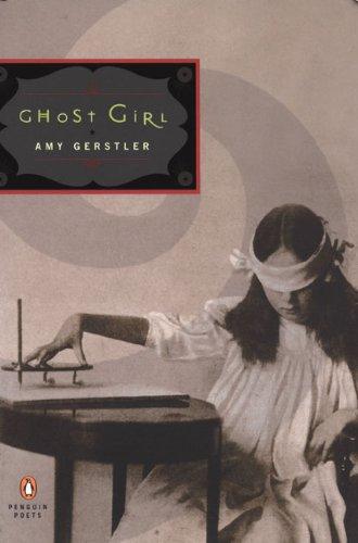 9781417704491: Ghost Girl (Penguin Poets)