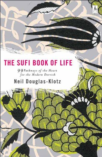 9781417704828: Sufi Book of Life: 99 Pathways of the Heart for the Modern Dervish
