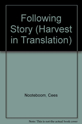 9781417706181: Following Story (Harvest in Translation)