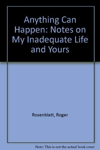 9781417706396: Anything Can Happen: Notes on My Inadequate Life and Yours