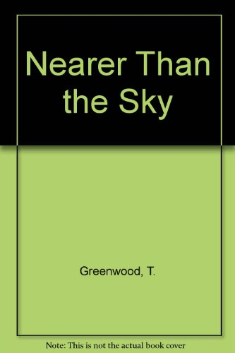 9781417706846: Nearer Than the Sky