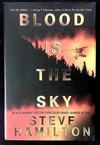 9781417707539: Blood Is the Sky (Alex McKnight Mysteries)