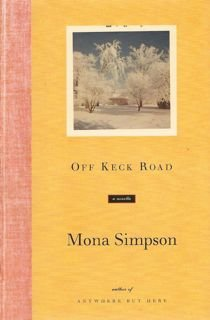 9781417709298: Off Keck Road: A Novella (Vintage Contemporaries)