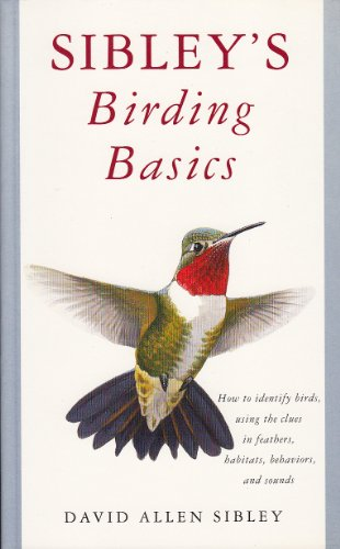 Sibley's Birding Basics (1417709332) by Sibley, David Allen