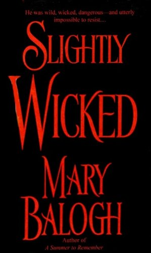 Slightly Wicked (1417712872) by Mary Balogh