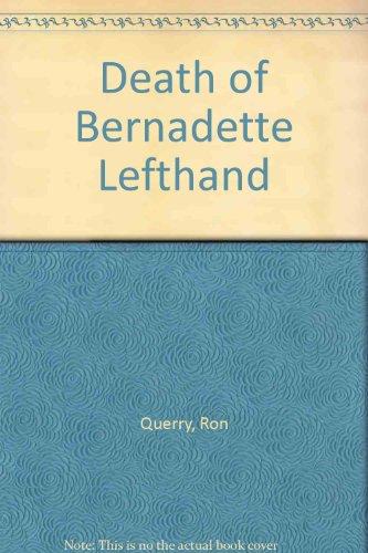 9781417715688: Death of Bernadette Lefthand