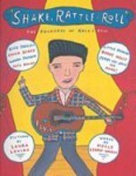 Shake, Rattle, And Roll: The Founders Of Rock And Roll (Turtleback School & Library Binding Edition) (1417717416) by George-Warren, Holly