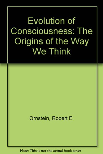 9781417718283: Evolution of Consciousness: The Origins of the Way We Think