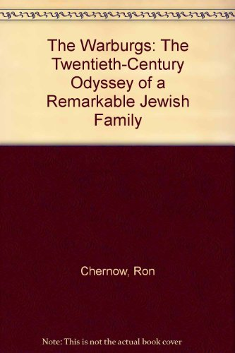 9781417718818: The Warburgs: The Twentieth-Century Odyssey of a Remarkable Jewish Family