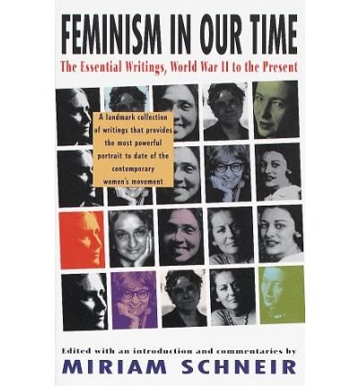 9781417718849: Feminism in Our Time: The Essential Writings, World War II to the Present