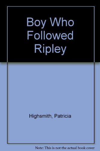 9781417718900: Boy Who Followed Ripley