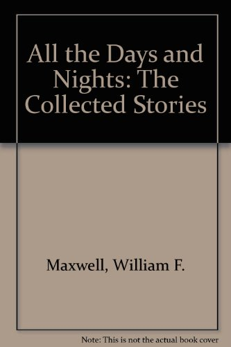 9781417719211: All the Days and Nights: The Collected Stories