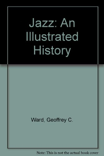 9781417719242: Jazz: An Illustrated History