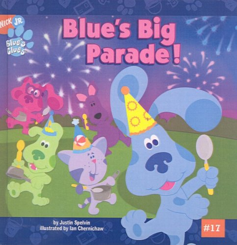 9781417720491: Blue's Big Parade! (Nick Jr. Blues Clues (Prebound))