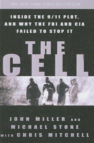 9781417722624: The Cell: Inside the 9/11 Plot, and Why the FBI and CIA Failed to Stop It